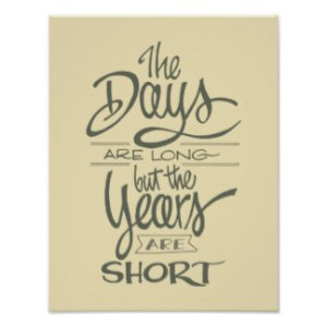 the_days_are_long_but_the_years_are_short_poster-r1b409fd24b3b4b8b9817fd3fc805ac95_jnx_8byvr_324